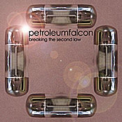 Breaking The Second Law by PETROLEUM FALCON album cover