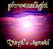 Virgil's Aeneid by PHROZENLIGHT album cover