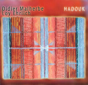 Hadouk (with Loy Ehrlich) by MALHERBE,DIDIER album cover