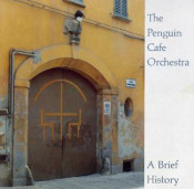 A Brief History by PENGUIN CAFE ORCHESTRA, THE album cover