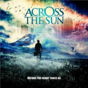 Before The Night Takes Us by ACROSS THE SUN album cover