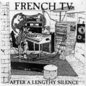 After A Lengthly Silence  by FRENCH TV album cover