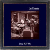 Live at WDIY 88.1 by UNTIL SUNRISE album cover