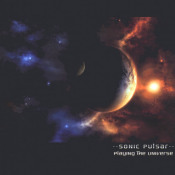 Playing The Universe by SONIC PULSAR album cover