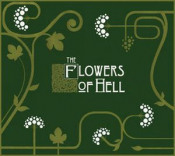 The Flowers of Hell by FLOWERS OF HELL, THE album cover