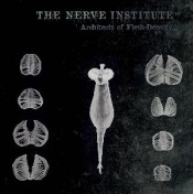 Architects of Flesh-Density by NERVE INSTITUTE, THE album cover
