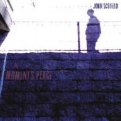 A Moment's Peace by SCOFIELD, JOHN album cover