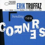 Bending New Corners by TRUFFAZ, ERIK album cover