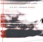 Acid Mist Tomorrow by HYPNO5E album cover