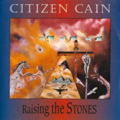 Raising The Stones by CITIZEN CAIN album cover