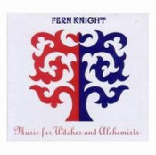 Music for Witches and Alchemists by FERN KNIGHT album cover