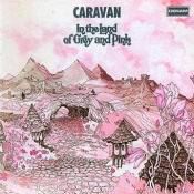 In The Land Of Grey And Pink by CARAVAN album cover