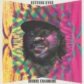 Getting Even by CHAMBERS, DENNIS album cover
