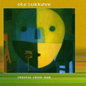 Chrystal Crow-Bar by OLE LUKKOYE album cover