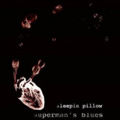 Superman's Blues by SLEEPIN PILLOW album cover