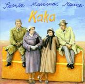 Kaka by SAMLA MAMMAS MANNA album cover
