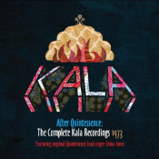Kala - After Quintessence (Complete Kala Recordings 1973) by KALA album cover