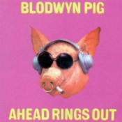 Ahead Rings Out by BLODWYN PIG album cover