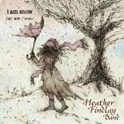 I Am Snow by FINDLAY, HEATHER album cover