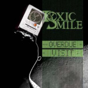 Overdue Visit by TOXIC SMILE album cover