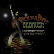 Purgatory Dance Party by POLKADOT CADAVER album cover