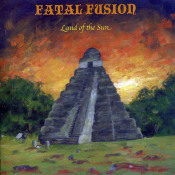 Land Of The Sun by FATAL FUSION album cover