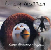 Long Distance Singer by GREY MATTER album cover