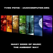 Many Sides Of Music - The Ambient Way by JAZZCOMPUTER.ORG album cover