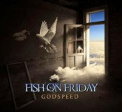 Godspeed by FISH ON FRIDAY album cover