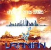 La Ciudad de los Sueños by URANIAN album cover