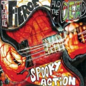 Spooky Action by FIERCE & THE DEAD, THE album cover