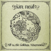 All In The Golden Afternoon... by NEAL, IAN album cover