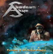 Echoes of an Astral Empire by ABODEAN SKYE album cover