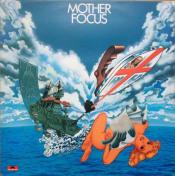 Mother Focus by FOCUS album cover