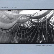 Paths And Angles by INCANDESCENT SKY album cover