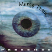Presence by MERCY TRAIN album cover