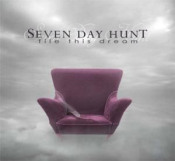File This Dream by SEVEN DAY HUNT album cover