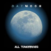 All Tomorrows by DAYMOON album cover