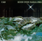 Soon Over Babaluma by CAN album cover