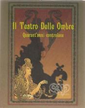 Il Teatro Delle Ombre by CONSORZIO ACQUA POTABILE album cover