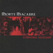 Symphonic Holocaust  by MORTE MACABRE album cover
