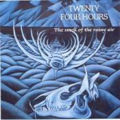 The Smell of the Rainy Air by TWENTY FOUR HOURS album cover