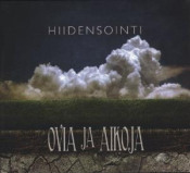 Ovia ja Aikoja by HIIDENSOINTI album cover