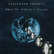 When the Time Is a Present by STEVEGANE PROJECT album cover