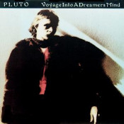 Voyage Into A Dreamer's Mind by PLUTO album cover