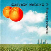 There's Orangie by SUMMER INDOORS album cover