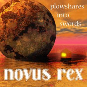Plowshares into Swords by NOVUS REX album cover