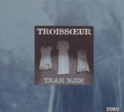 Trah Njim by TROISSOEUR album cover