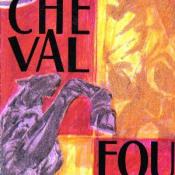 Cheval Fou by CHEVAL FOU album cover
