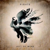 Left Of Mind by PIRATE album cover